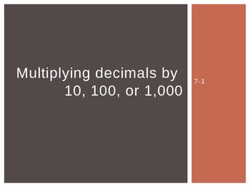 Multiplying Decimals by 10, 100, or 1,000 (5th Grade EnVision Math Power Point)