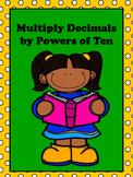 Multiplying Decimals by Powers of Ten