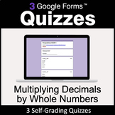 Multiplying Decimals by Whole Numbers - Google Forms Quizzes