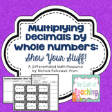 Multiplying Decimals by Whole Numbers: Show Your Stuff