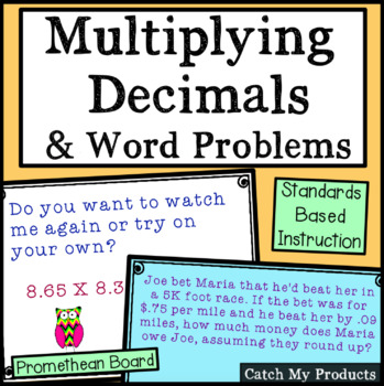 Multiplying Decimals and Word Problems for PROMETHEAN Board
