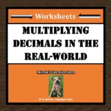 Multiplying Decimals in the Real-World Word Problems (3 worksheets)