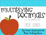 Multiplying Decimals {to the Hundredths} Task Cards