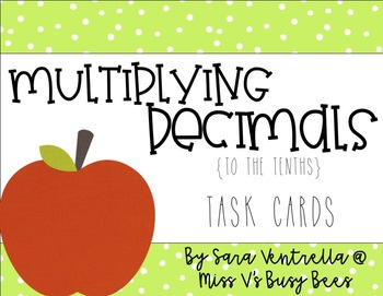 Multiplying Decimals {to the Tenths} Task Cards