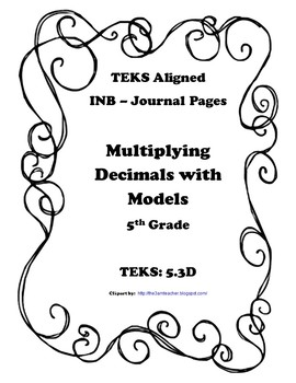 Multiplying Decimals with Models INB TEKS 5.3D