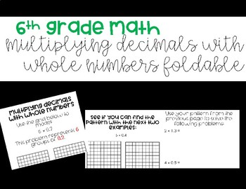 Multiplying Decimals with Whole Numbers Foldable