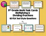Multiplying & Dividing Fractions 60 Task Cards 5th Grade FSA Style Questions
