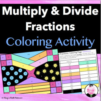 Multiplying & Dividing Fractions: Coloring Page