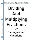 Multiplying/Dividing Fractions Interactive Journal and Qui