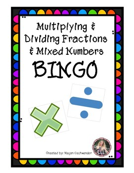 Multiplying & Dividing Fractions & Mixed Numbers BINGO