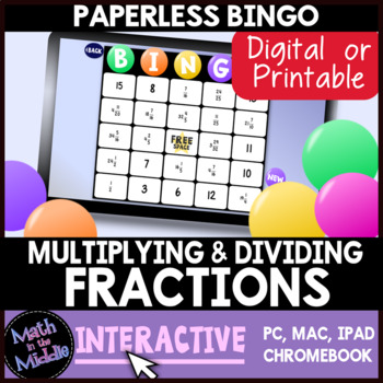 Multiplying & Dividing Fractions & Mixed Numbers Interactive Bingo Review Game