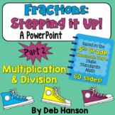 Multiplying and Dividing Fractions PowerPoint for 5th grade