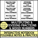 Multiplying & Dividing Fractions & Mixed Numbers