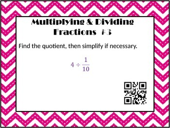 Multiplying & Dividing Fractions and Mixed Numbers Task Cards with QR Codes