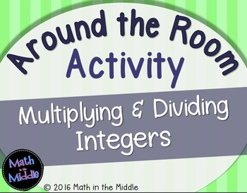 Multiplying & Dividing Integers Around the Room Activity