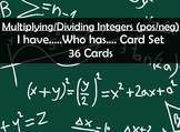 Multiplying / Dividing Integers - I Have ... Who Has Game