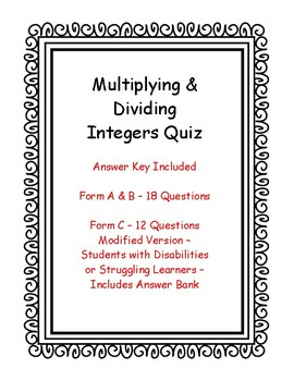 Multiplying & Dividing Integers Quiz - Key Included - 3 Versions - One Modified