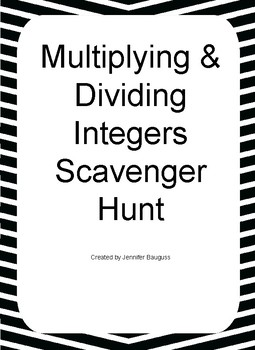 Multiplying & Dividing Integers Scavenger Hunt