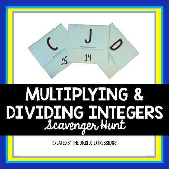 Multiplying & Dividing Integers Scavenger Hunt Activity