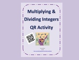 Multiplying & Dividing Integers with Word Problems ~ QR Activity