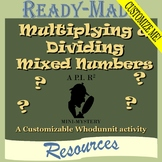 Multiplying & Dividing Mixed Numbers (CUSTOMIZABLE Scavenger Hunt)