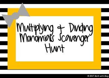 Multiplying & Dividing Monomials Scavenger Hunt