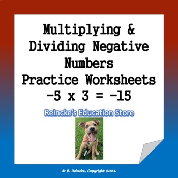 Multiplying & Dividing Negative Numbers Practice Worksheets