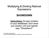 Multiplying & Dividing Rational Expressions - Check for Understanding (SHOWDOWN)