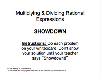 Multiplying & Dividing Rational Expressions - Review Activity (SHOWDOWN)