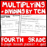 Multiplying & Dividing by Ten, 4th Grade Complete Lesson Packet & Quiz