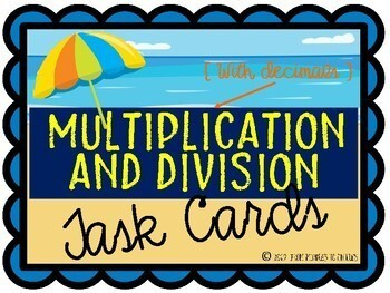 Multiplying & Dividing with Decimals {Task Cards}