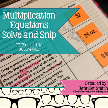 Multiplying Equations Word Problems Solve and Snip- Common Core & TEKS