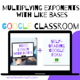 Multiplying Exponents (Google Form & Interactive Video Lesson!)