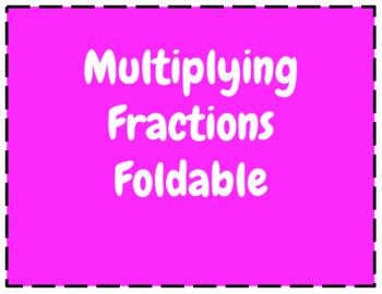 Multiplying Fraction Foldable