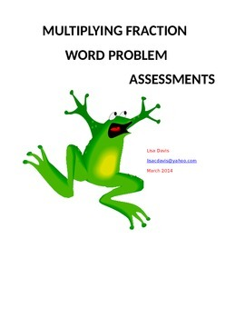 Multiplying Fraction Word Problem Assessments