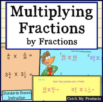 Multiplying Fractions by Fractions Power Point with Mixed Numbers