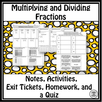 Multiplying and Dividing Fractions Notes and Activities