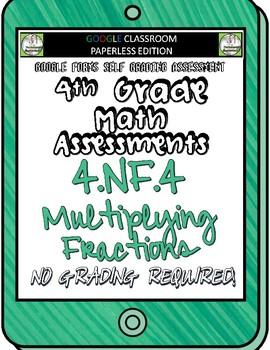 Multiplying Fractions - 4.NF.4 Self Grading Assessment Google Forms