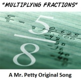 """Multiplying Fractions!"" - A Mr. Petty Original Song"