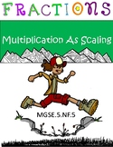 Multiplying Fractions As Scaling
