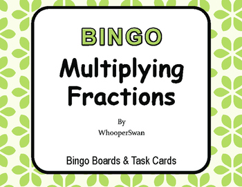 Multiplying Fractions - BINGO and Task Cards