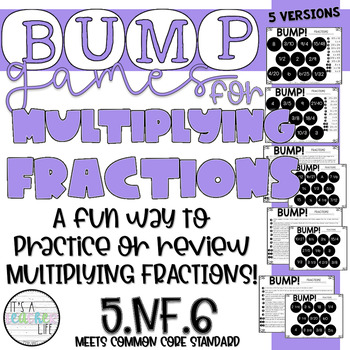 Multiplying Fractions BUMP Games | 5.NF.4, 5.NF.6