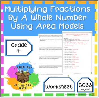 Multiplying Fractions By A Whole Number Using Area Models - Worksheet (4.NF.4)