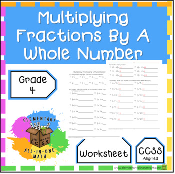 Multiplying Fractions By Whole Numbers - Worksheet 4th Grade (4.NF.4)