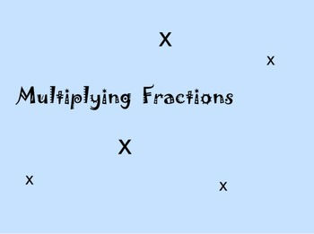 Multiplying Fractions - CCSS