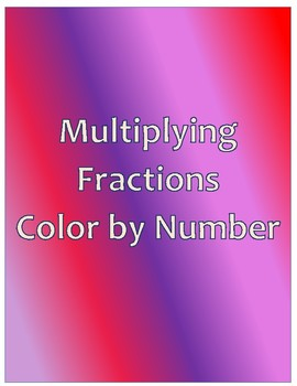 Multiplying Fractions Color By Number