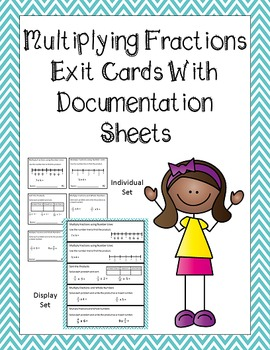 Multiplying Fractions Exit Cards with Documentation Sheet