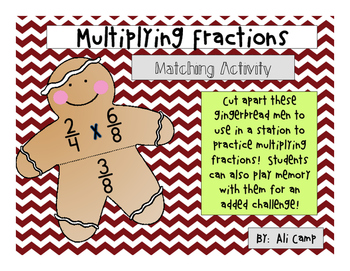 Multiplying Fractions Gingerbread Match-Up