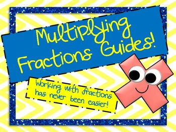 Multiplying Fractions Guide Sheets