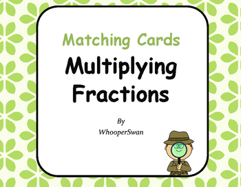 Multiplying Fractions Matching Cards